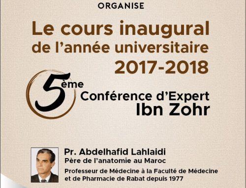 5 ème Conférence d'Expert Ibn Zohr «Le cours inaugural de l'année universitaire 2017-2018»